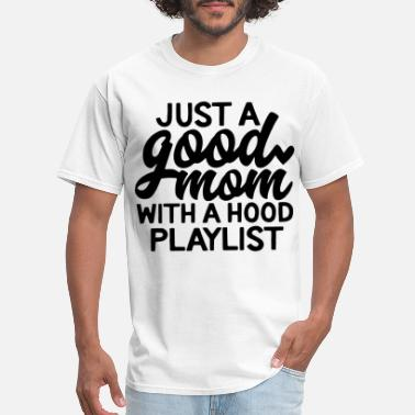 Jesus Fucking Christ just a good mom with a hood playist jesus - Men's T-Shirt
