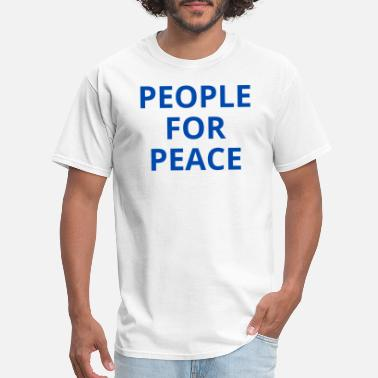 Pacifist PEOPLE FOR PEACE (in blue letters) - Men's T-Shirt