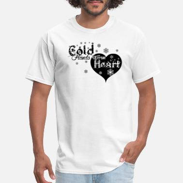 Warm Heart Cold Hands Warm Heart - Men's T-Shirt