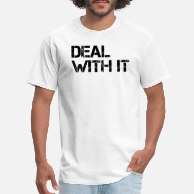 Deal Or No Deal Deal With It - Men's T-Shirt