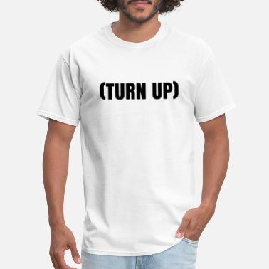 Turn Of The Year TURN UP - Men's T-Shirt