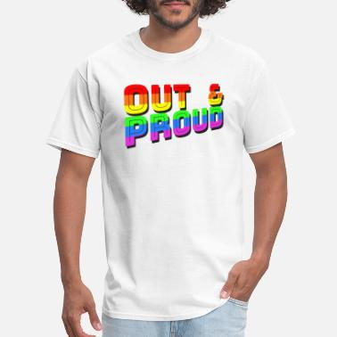 Out And Proud OUT & PROUD Coming Out Gay Pride - Men's T-Shirt