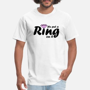Engagement Party Put a Ring On It - Men's T-Shirt