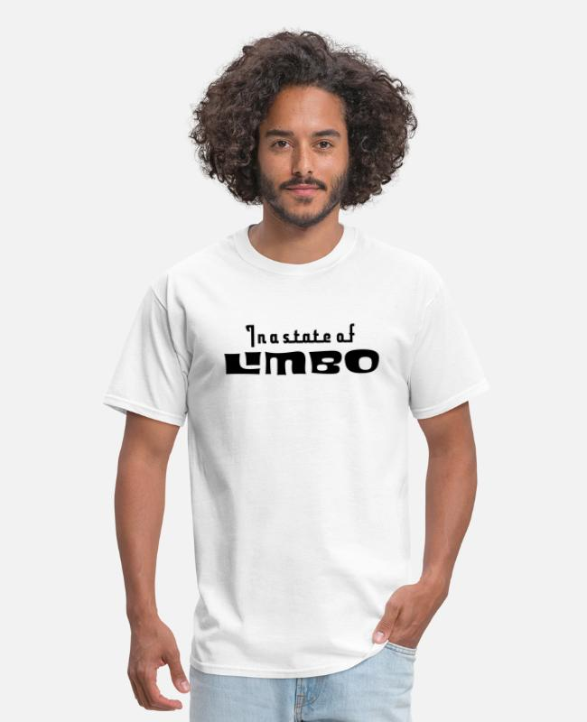 In A State T-Shirts - In a state of limbo - Men's T-Shirt white