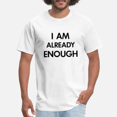 Ganja Rock Music i am already enough black - Men's T-Shirt