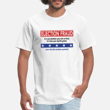 Rigged Election Election Fraud - It's how you rig the game - Men's T-Shirt