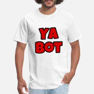 Ya Bot - Men's T-Shirt