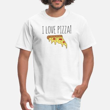 Love Pizza I Love Pizza - Men's T-Shirt