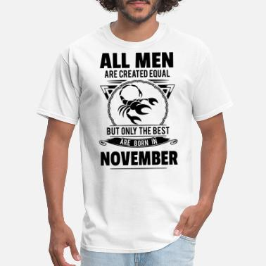 Minimal Scorpio Zodiac Sign All Men Are Created Equal But Only The Best Are Bo - Men's T-Shirt