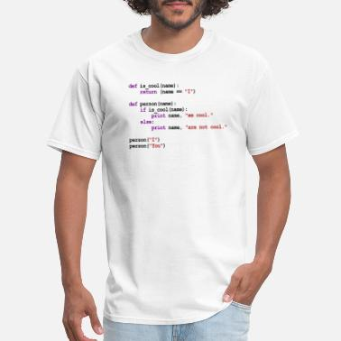 Python Python Code - I am cool, You are not cool - Men's T-Shirt