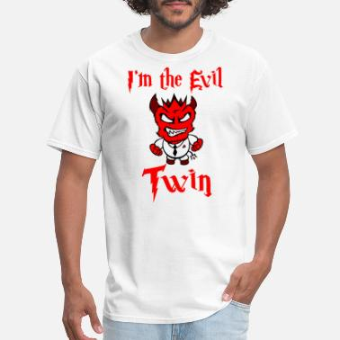 Im Evil Im The Evil Twin Halloween Costum - Men's T-Shirt