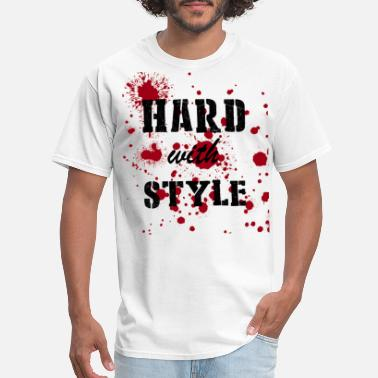 Hard Bass Hardstyle Hard with Style, Hardstyle - Men's T-Shirt