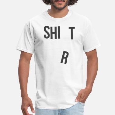 Dope Shit Jokes Shit - SHI T Tee - Men's T-Shirt