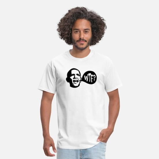 Obama T-Shirts - WTF Obama - Men's T-Shirt white