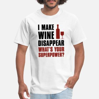 Superhero Superpower I Make Wine Disappear - Men's T-Shirt