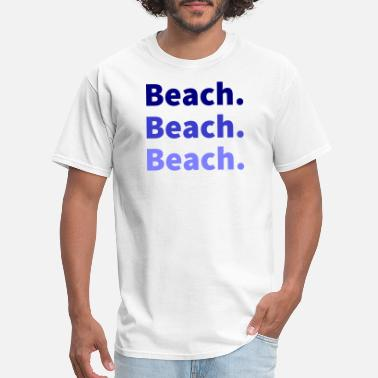 Beached Beach - Men's T-Shirt