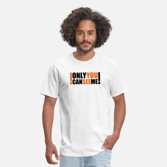 Funny T-Shirts - only you can see me - Men's T-Shirt white