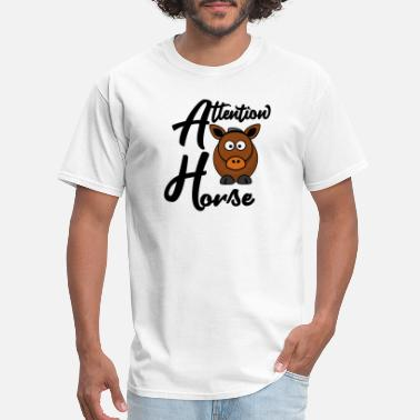 Attention Whore Horse Animal Riding - Men's T-Shirt