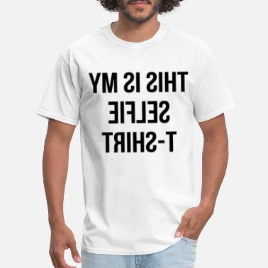 58b69a557b841b This is My Selfie Top i m Tumblr celfie dope Fashi - Men  39 s. Men s T- Shirt