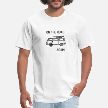Vagabond On The Road Again Vagabond Trip Adventure - Men's T-Shirt