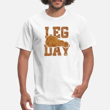 Bodybuilder With Chicken Legs Leg Day - Cheat Day Fitness Bodybuilding Gift - Men's T-Shirt