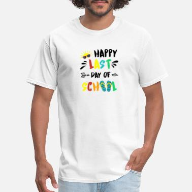 84641223 Hot Trend Happy Last Day Of School Tshirt End Of Year Gifts - Men'