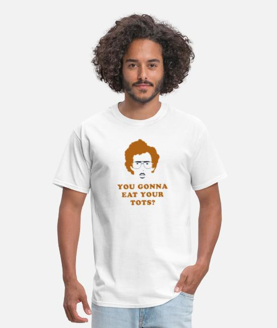 Napoleon Dynamite Are You Gonna Eat Your Tots