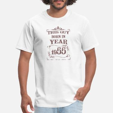 1955 Year this guy born in year 1955 - Men's T-Shirt