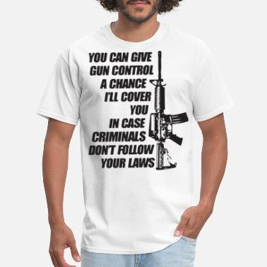 Gun Sportswear Gun Control Criminals Don t Follow Law 2Nd Amendme - Men's T-Shirt
