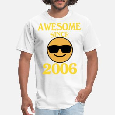 2006 awesome since 2006 awesome - Men's T-Shirt