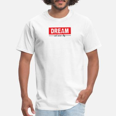 Never Stop The Music Dream And Never Stop - Men's T-Shirt