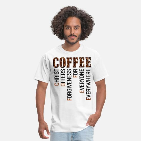 Trucker Coffee T-shirts T-Shirts - coffee christ offeers forgiveness for everyone eve - Men's T-Shirt white