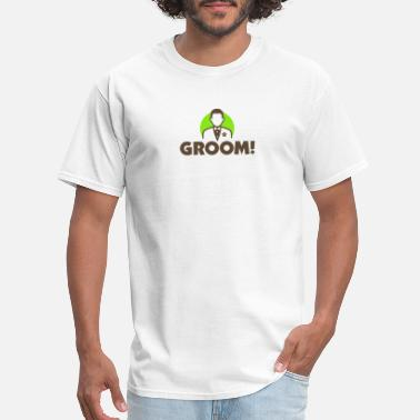 Groom Jokes The Groom - Men's T-Shirt