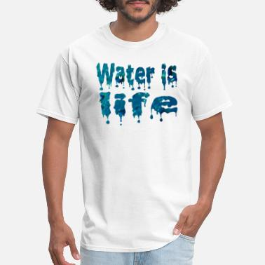 water is life t shirt - Men's T-Shirt