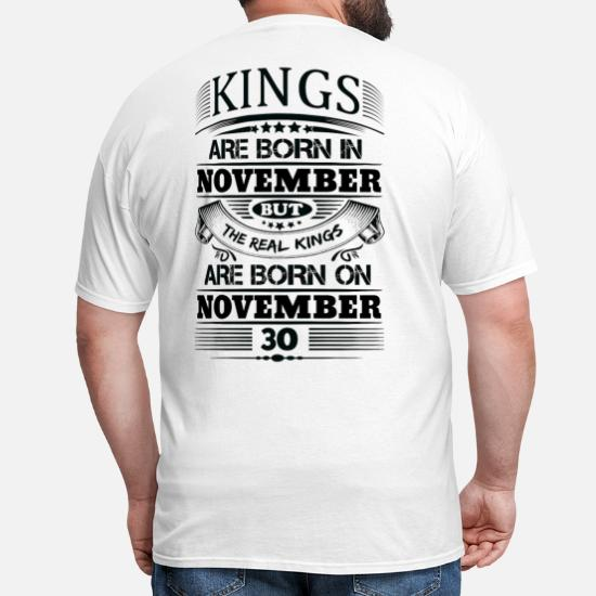 Kings Are Born In November 29th The Real On Standard Unisex T-shirt