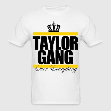taylor_gang_over everything_crown - Men's T-Shirt