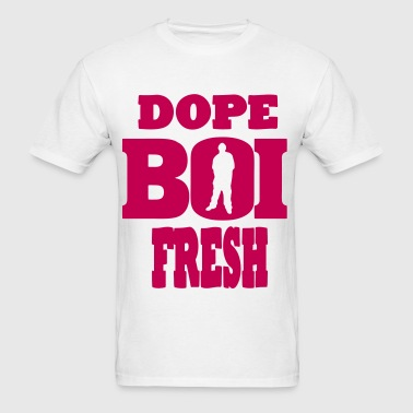 DOPE BOI FRESH - Men's T-Shirt