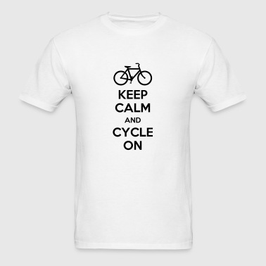 Keep Calm And Cycle On (Bicycle Riding) - Men's T-Shirt