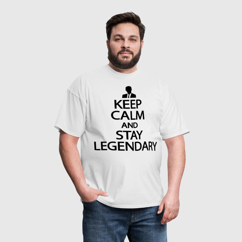 Keep calm and stay legendary - Men's T-Shirt