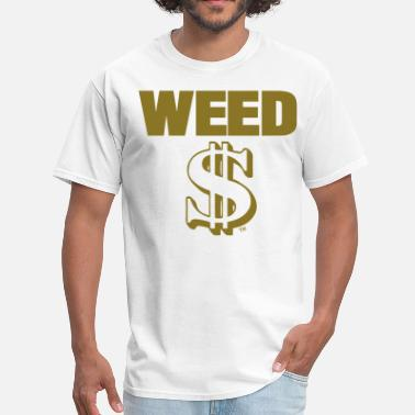 Weed Money WEED MONEY - Men's T-Shirt