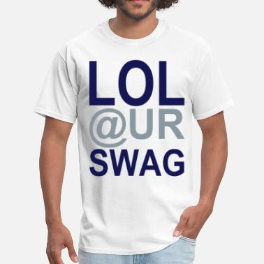 Lol @ur Swag LOL @ UR SWAG Vector - Men's T-Shirt