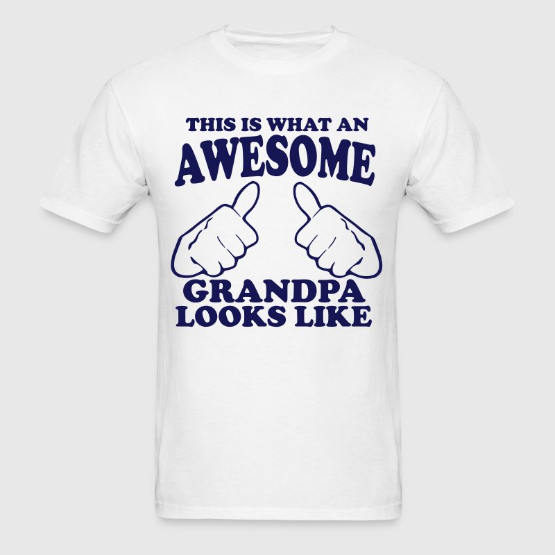 This is What an Awesome Grandpa Looks Like - Men's T-Shirt
