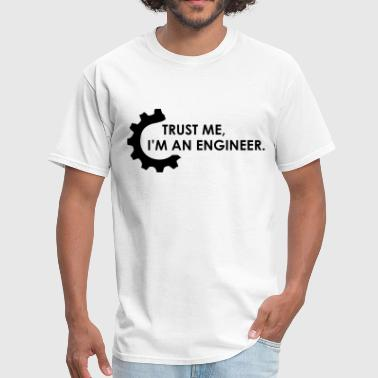 trust me im an engineer 2 - Men's T-Shirt