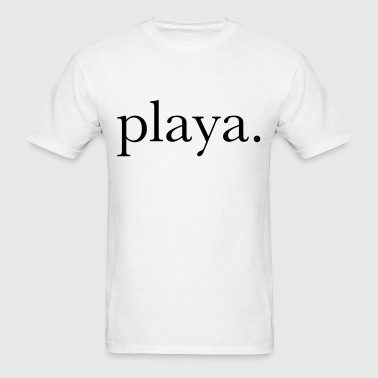 playa. - Men's T-Shirt