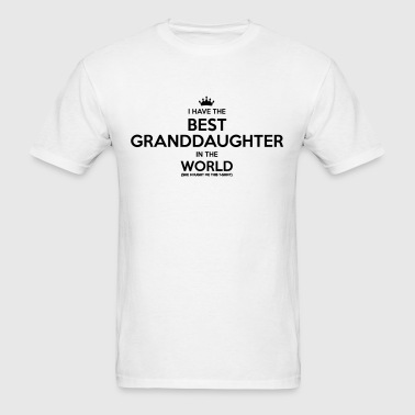 i have the best granddaughter in the wor - Men's T-Shirt