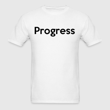 Progress - Men's T-Shirt