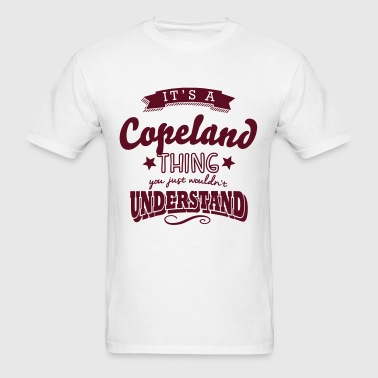 its a copeland name surname thing - Men's T-Shirt