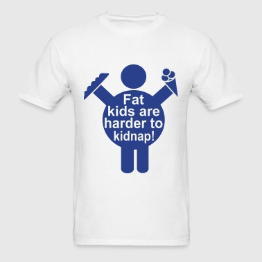 Fat Kids are harder to kidnap! Vector Design - Men's T-Shirt
