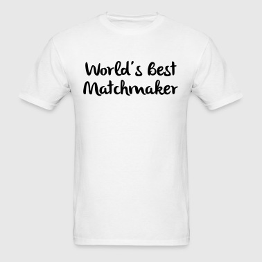 worlds best matchmaker - Men's T-Shirt