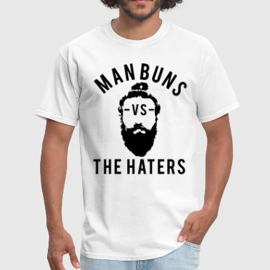 Man Buns vs. the Haters - Men's T-Shirt